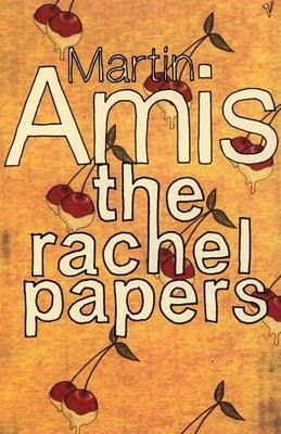 The Rachel Papers by Martin Amis - Book Review